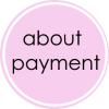 about payment (´。• ᵕ •。`)